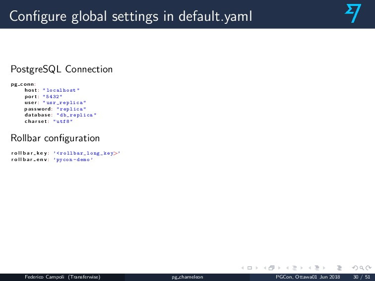 Configure global settings in default.yaml Postgr...