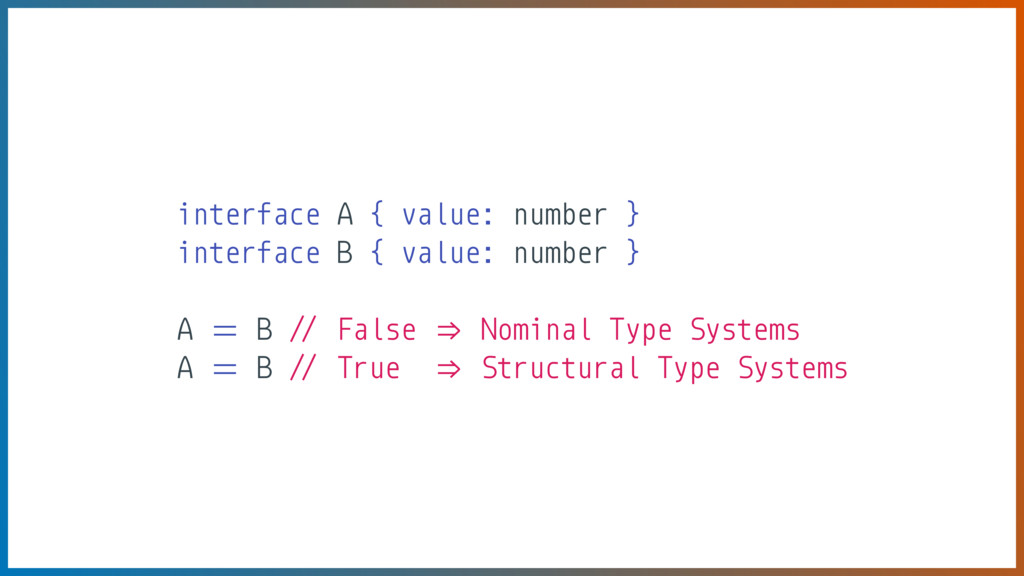 interface A { value: number } interface B { val...
