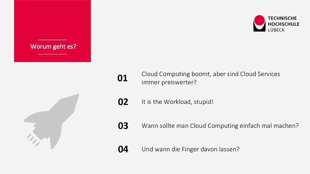 Worum geht es? 01 Cloud Computing boomt, aber s...