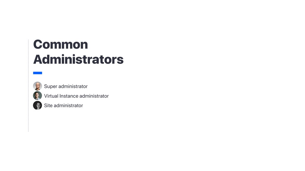 Common Administrators Super administrator Virtu...