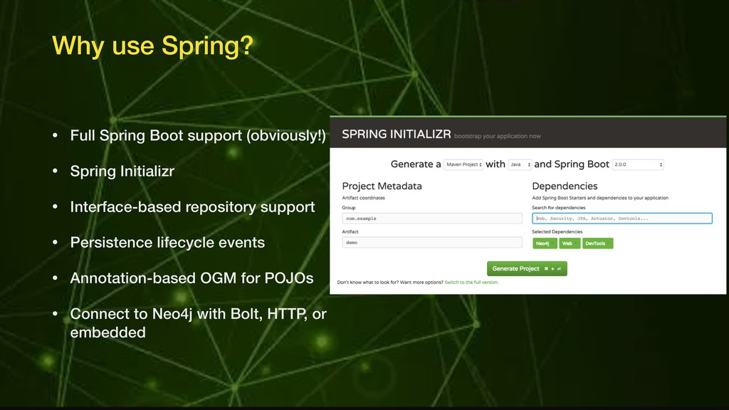 Why use Spring? • Full Spring Boot support (obv...