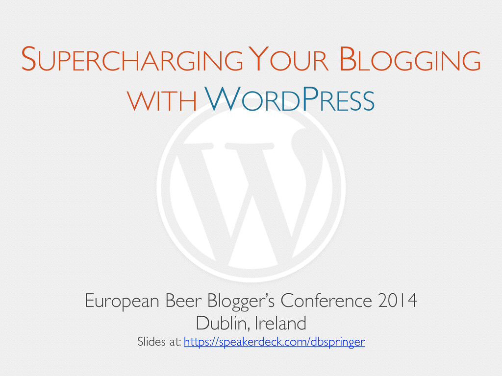 SUPERCHARGING YOUR BLOGGING WITH WORDPRESS Euro...