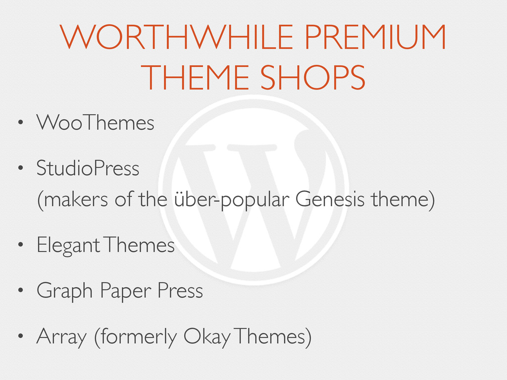WORTHWHILE PREMIUM THEME SHOPS • WooThemes  •...