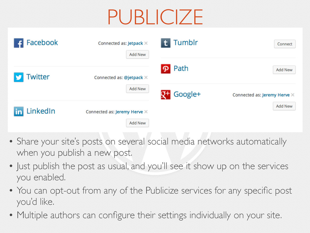 PUBLICIZE • Share your site's posts on several ...