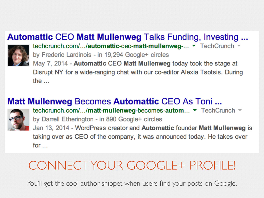 CONNECT YOUR GOOGLE+ PROFILE! You'll get the co...