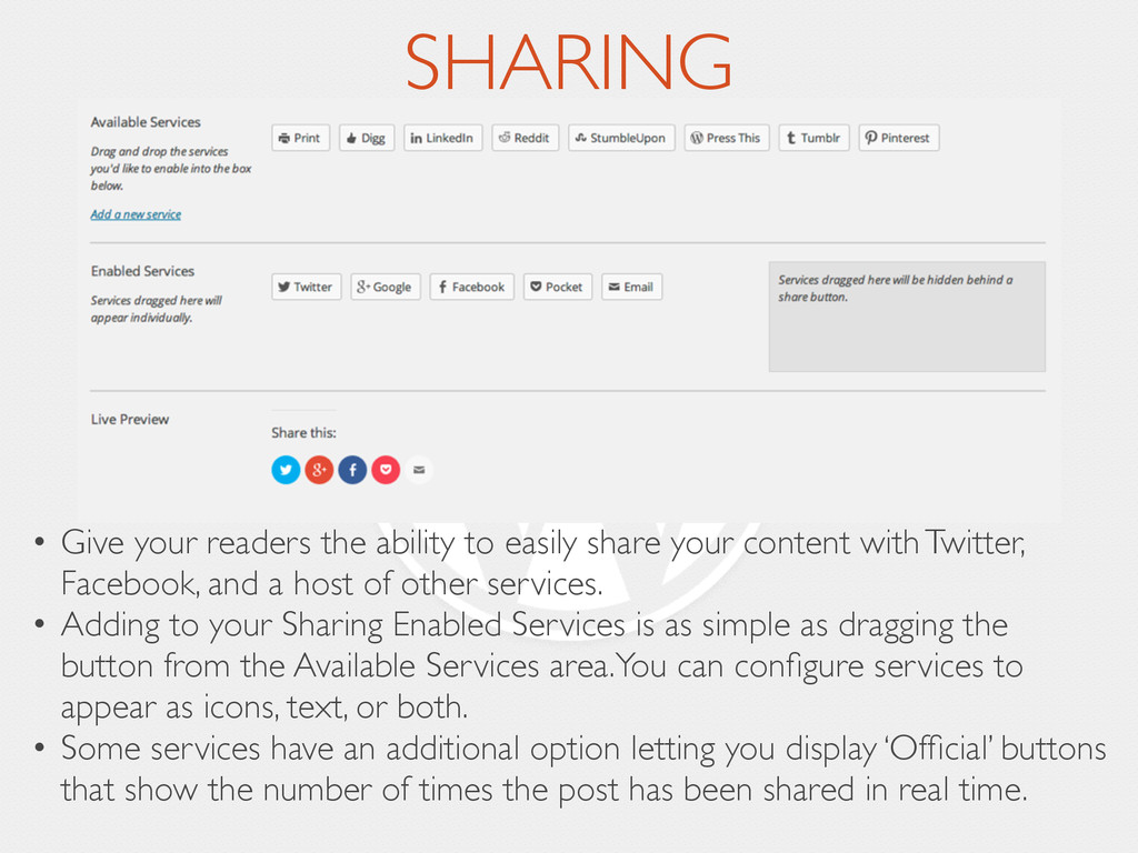 SHARING • Give your readers the ability to easi...