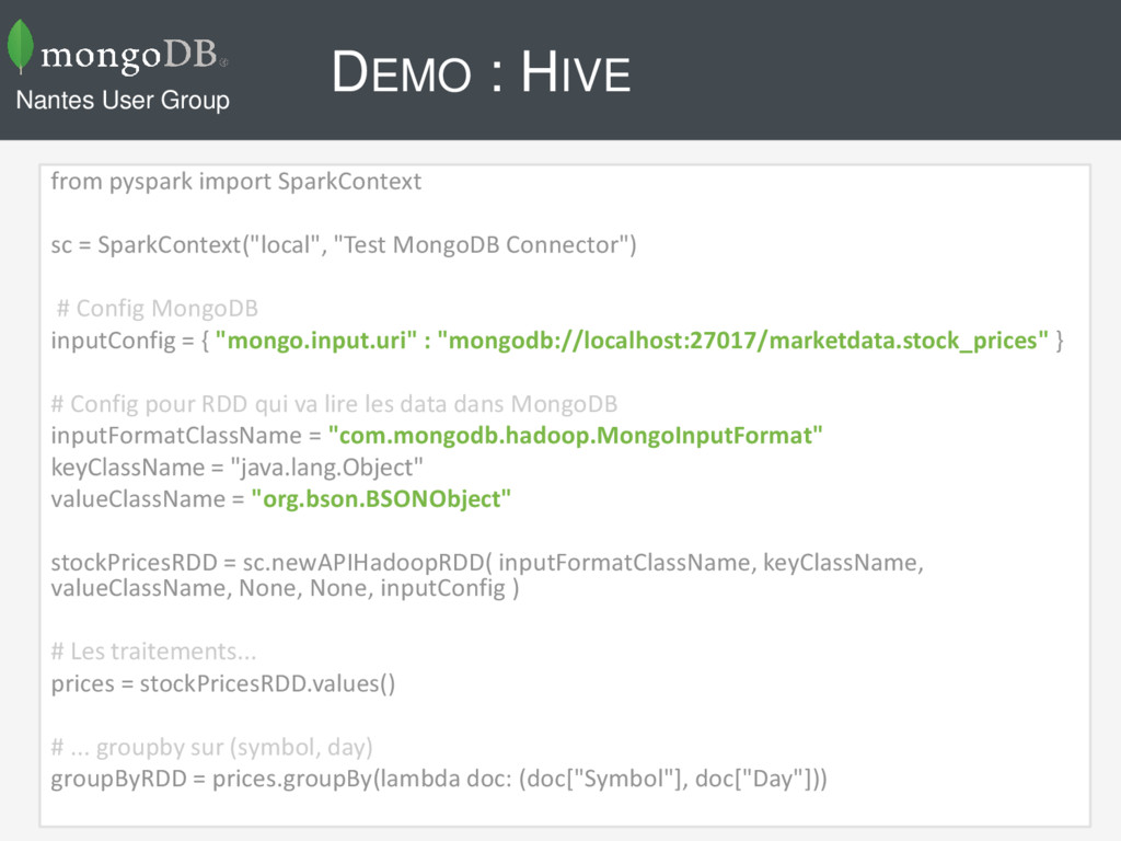 DEMO : HIVE from pyspark import SparkContext sc...
