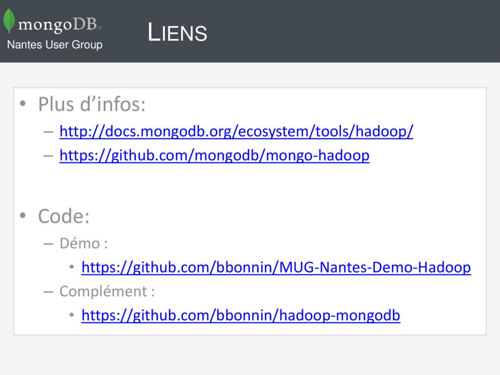 LIENS • Plus d'infos: – http://docs.mongodb.org...