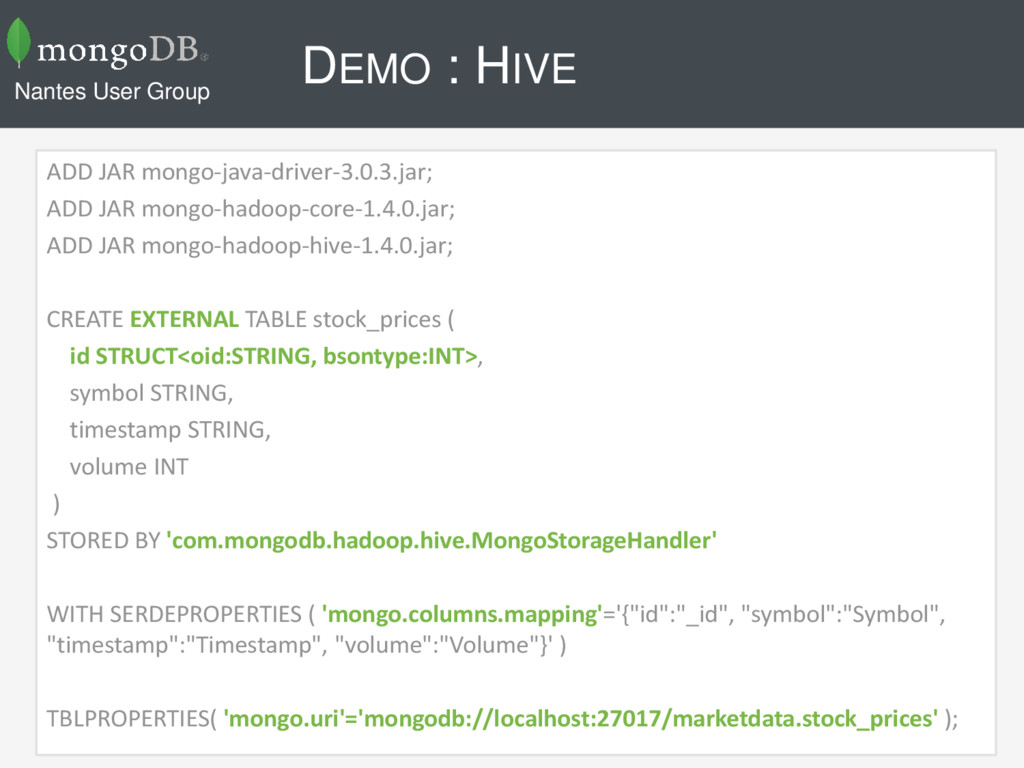 DEMO : HIVE ADD JAR mongo-java-driver-3.0.3.jar...