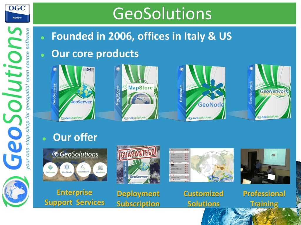 GeoSolutions ⚫ Founded in 2006, offices in Ital...