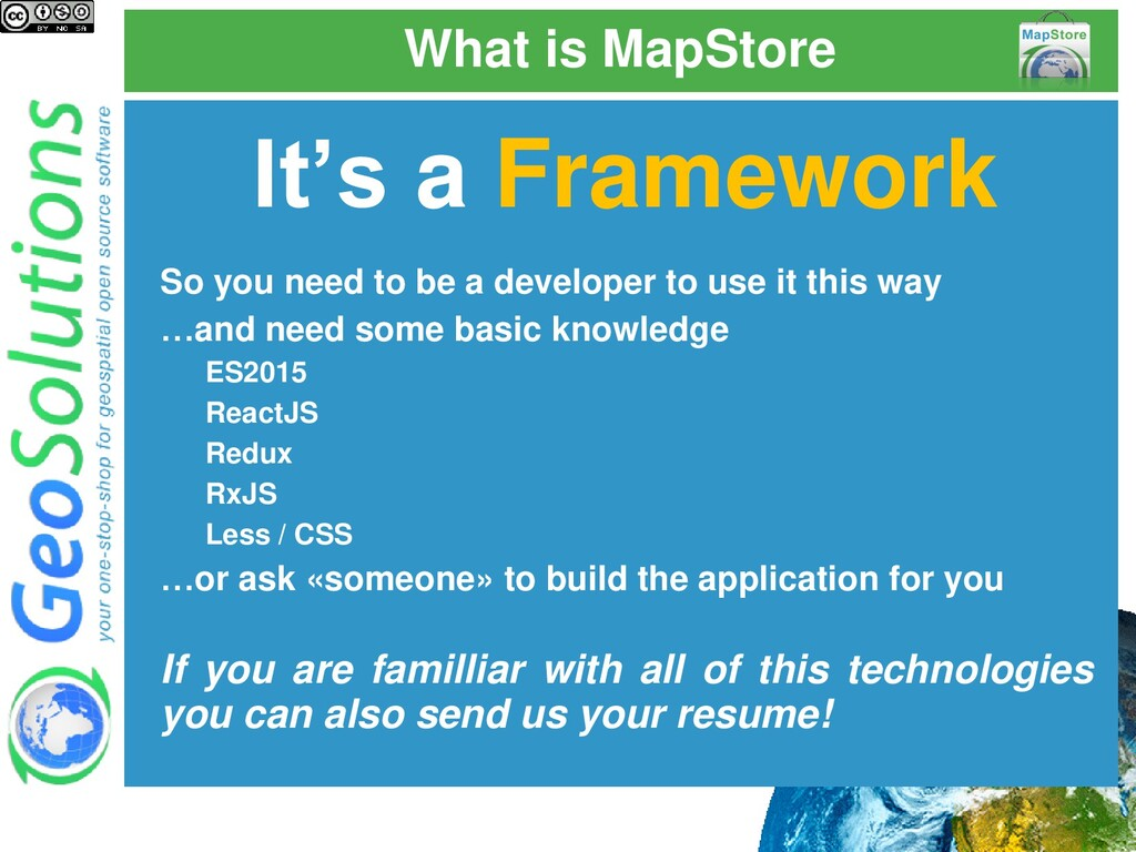 What is MapStore It's a Framework So you need t...