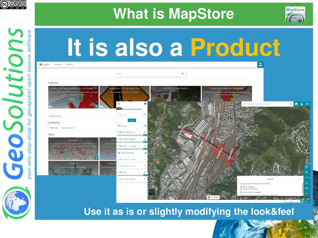 What is MapStore It is also a Product Use it as...