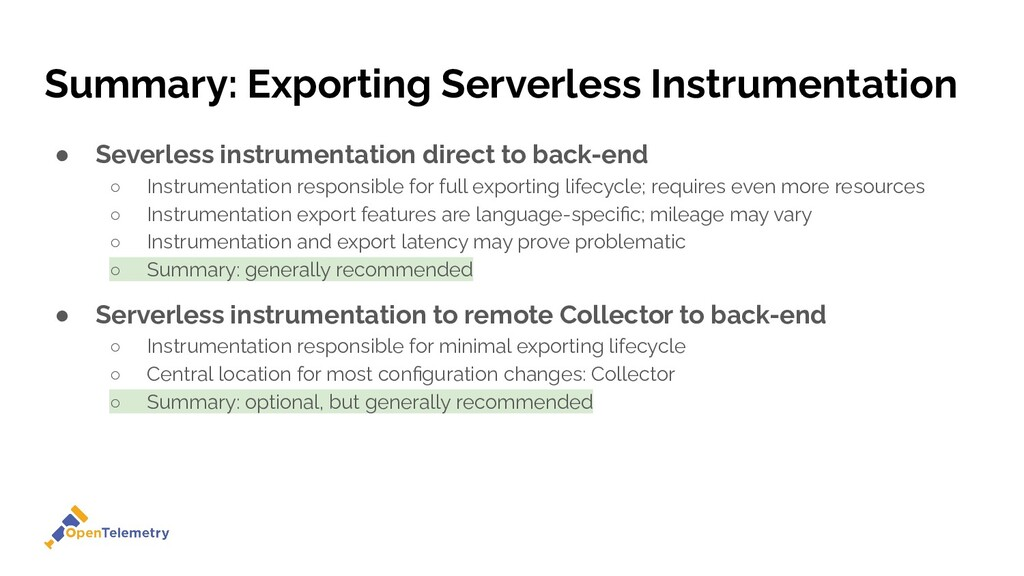 Summary: Exporting Serverless Instrumentation ●...