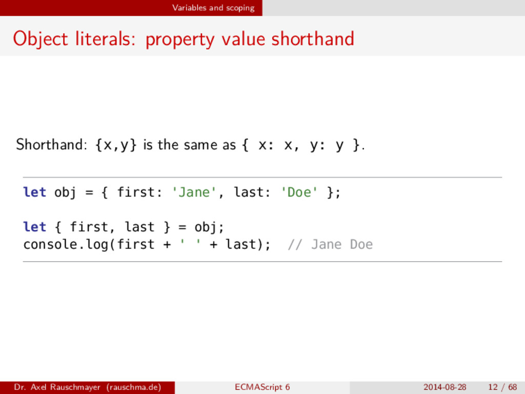 Variables and scoping Object literals: property...