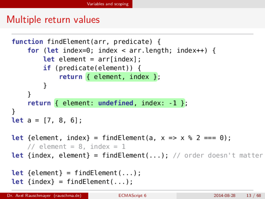 Variables and scoping Multiple return values fu...