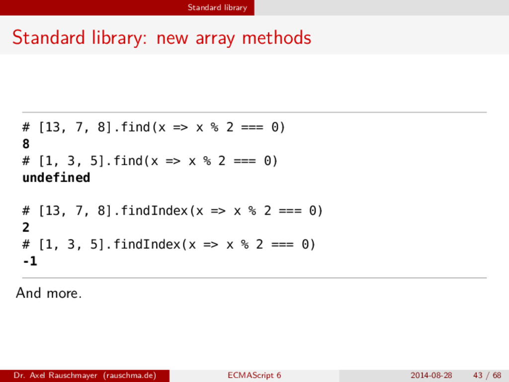 Standard library Standard library: new array me...