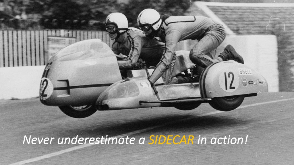 Never underestimate a SIDECAR in action!