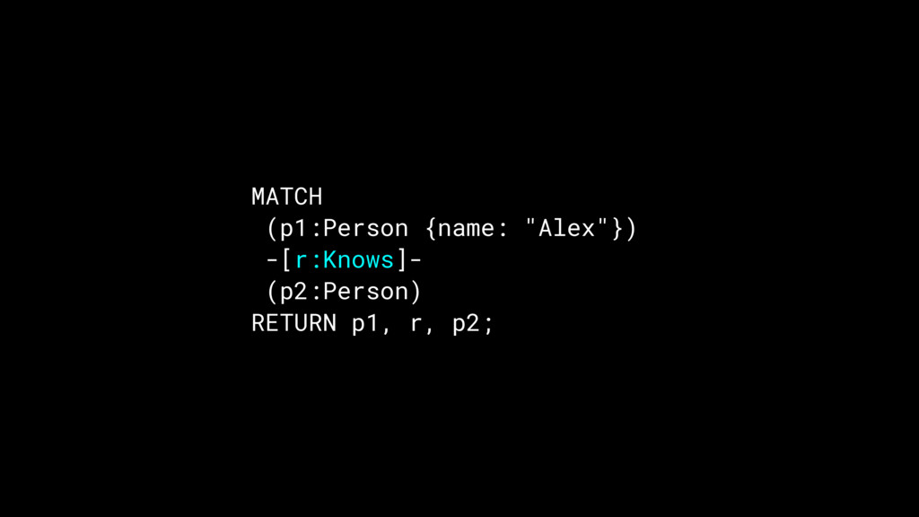 "MATCH (p1:Person {name: ""Alex""}) -[r:Knows]- (p..."