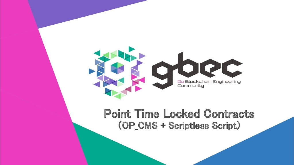 Point Time Locked Contracts (OP_CMS + Scriptle...
