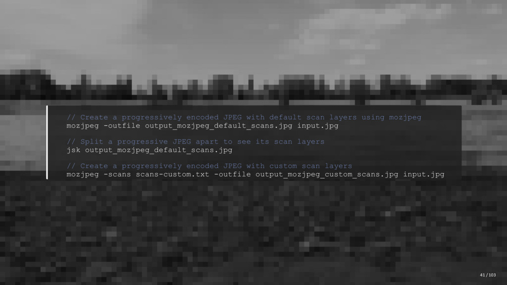 // Create a progressively encoded JPEG with def...