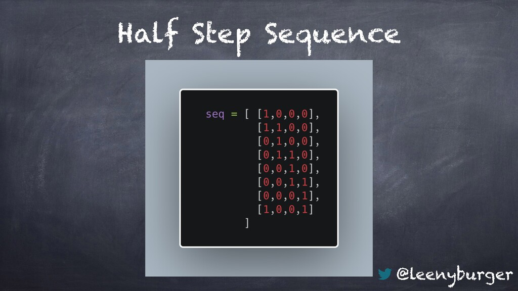 @leenyburger Half Step Sequence