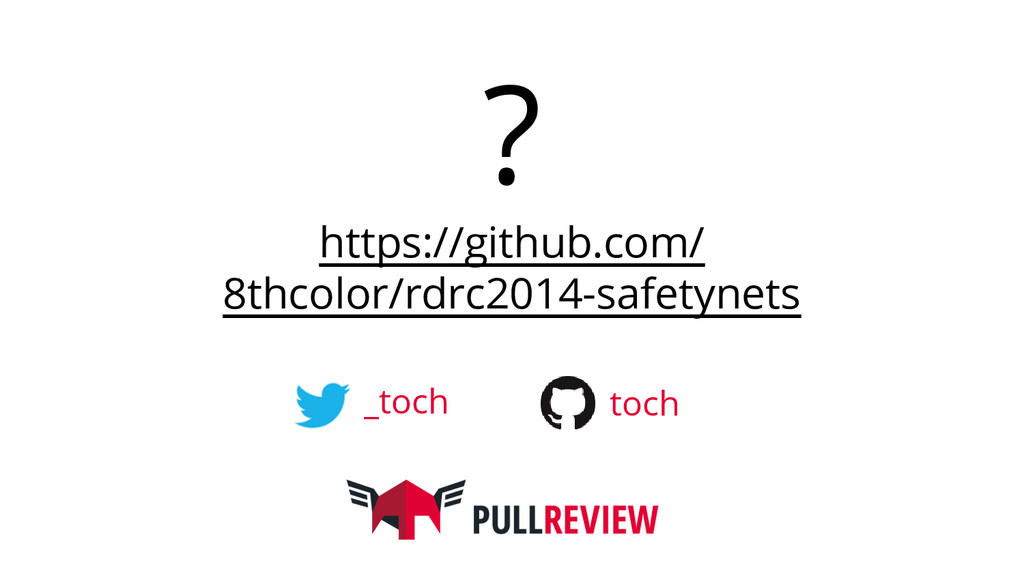 ? https://github.com/ 8thcolor/rdrc2014-safetyn...