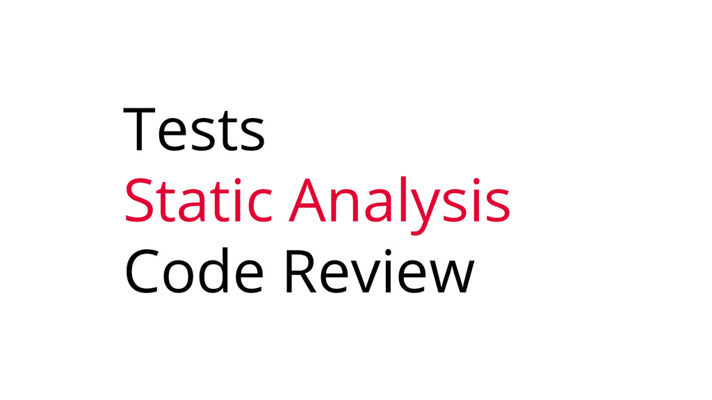 Tests Static Analysis Code Review