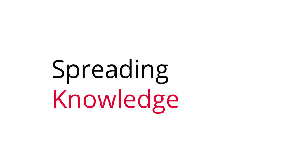 Spreading Knowledge