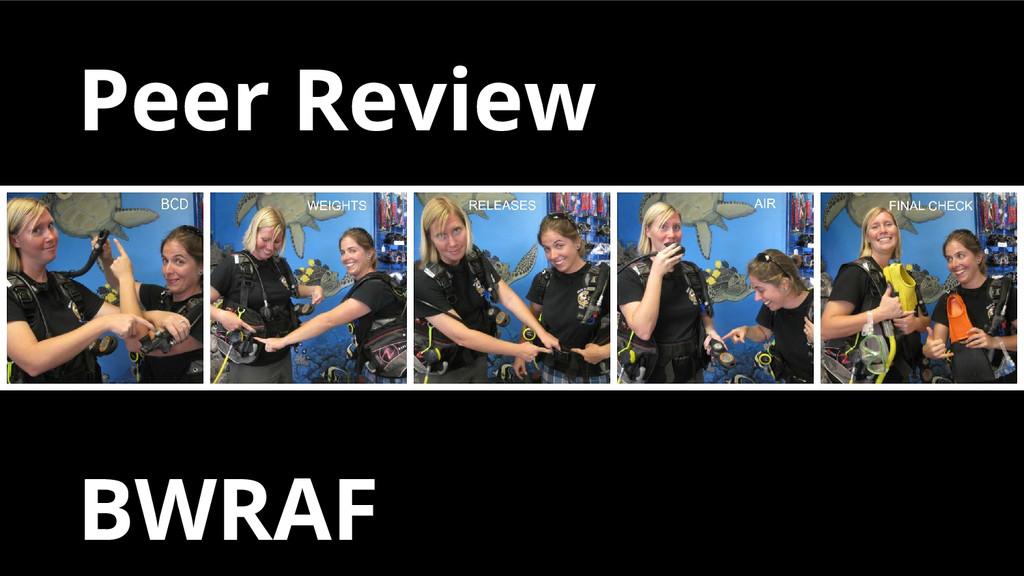 Peer Review BWRAF