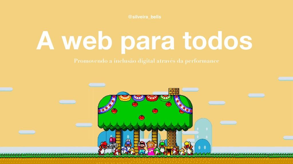 A web para todos Promovendo a inclusão digital ...