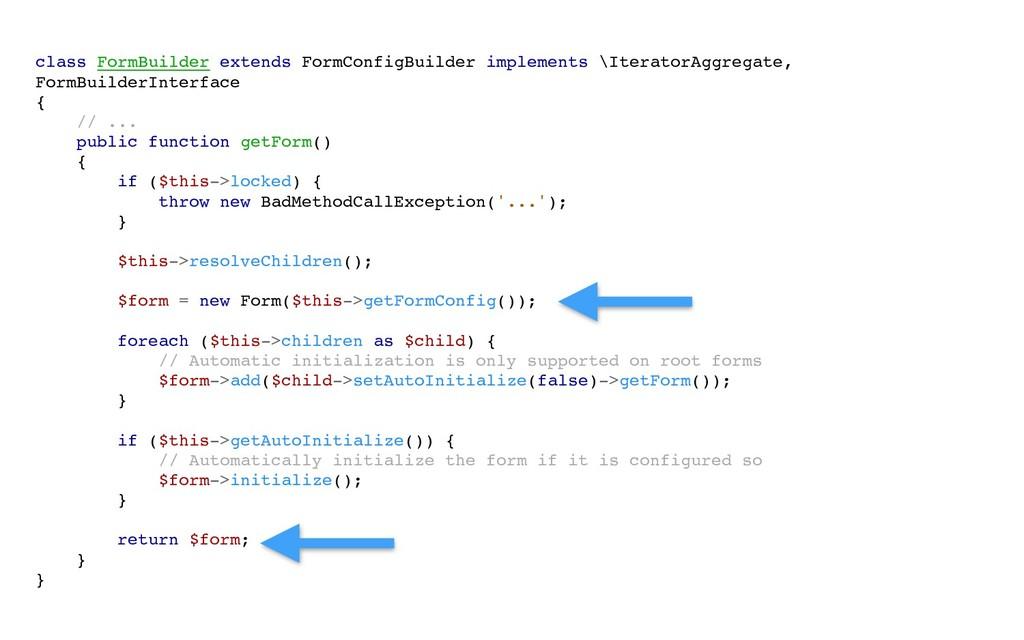 class FormBuilder extends FormConfigBuilder imp...