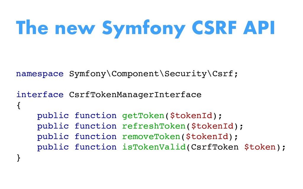 namespace Symfony\Component\Security\Csrf; inte...