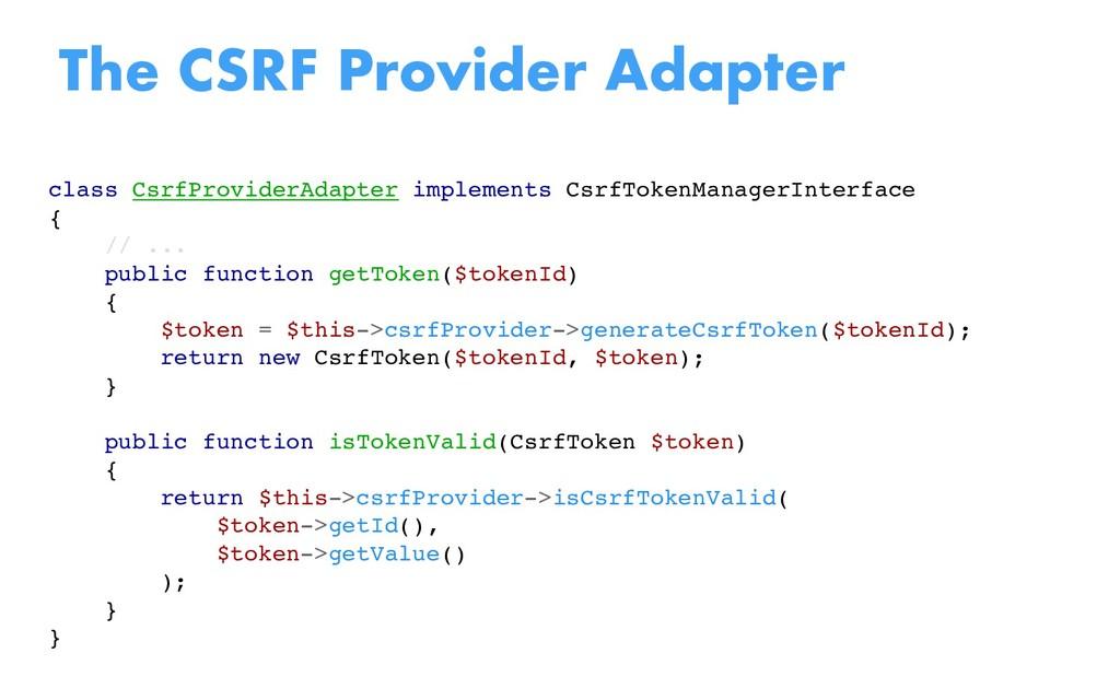 class CsrfProviderAdapter implements CsrfTokenM...