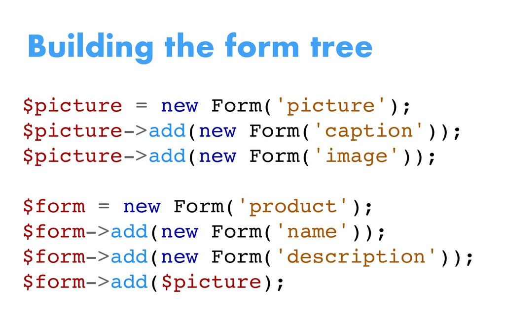 $picture = new Form('picture'); $picture->add(n...