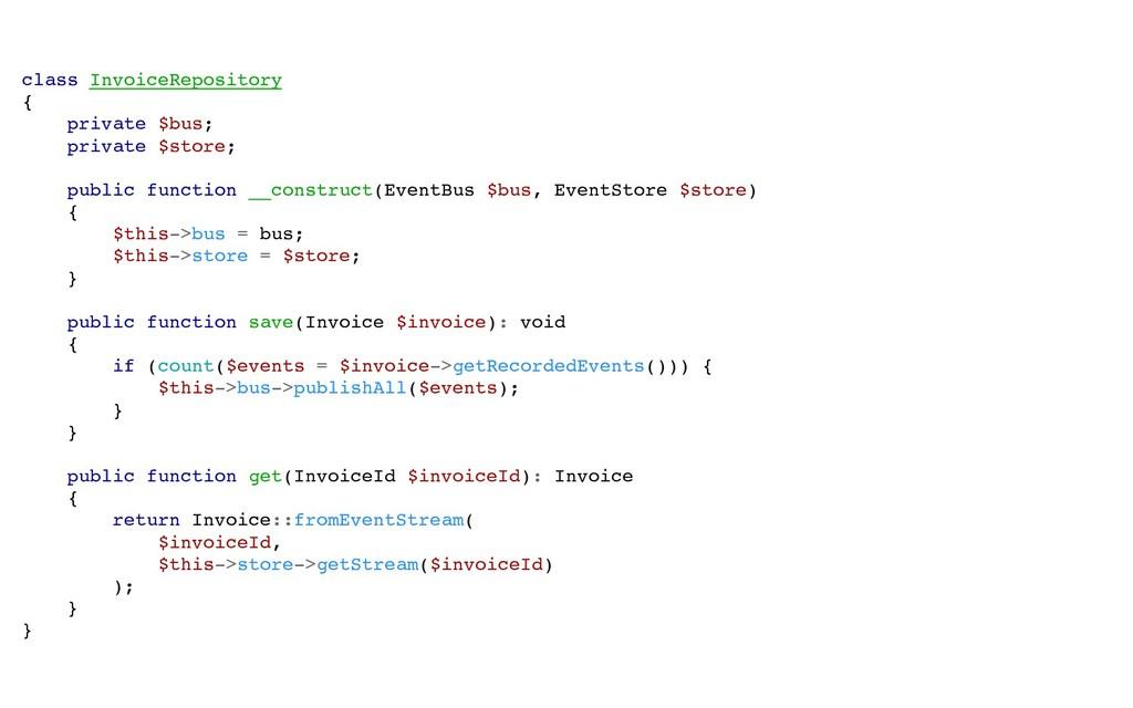 class InvoiceRepository { private $bus; private...