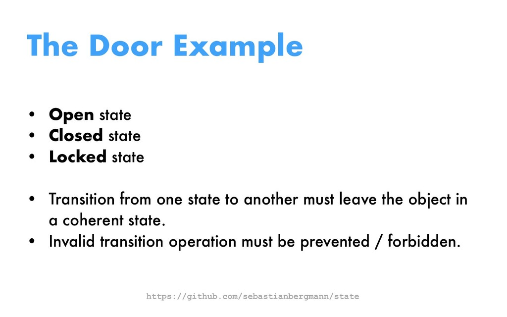 The Door Example • Open state • Closed state • ...