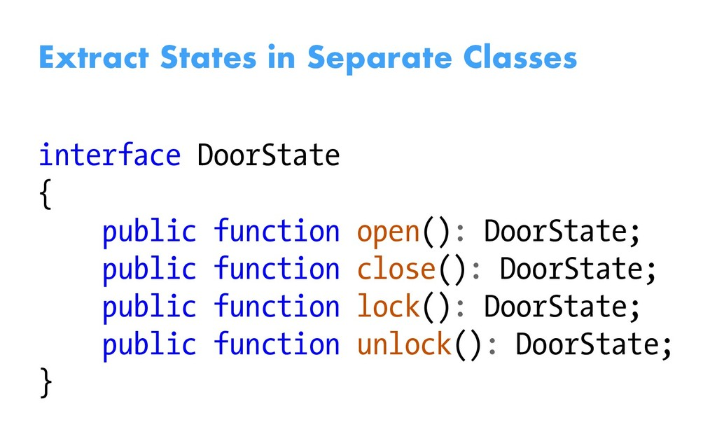 Extract States in Separate Classes interface Do...
