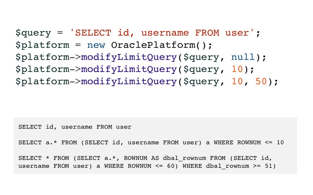 $query = 'SELECT id, username FROM user'; $plat...