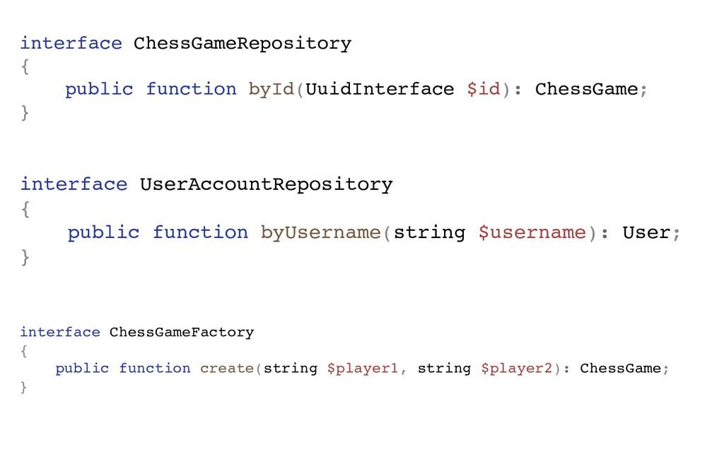 interface ChessGameRepository { public function...
