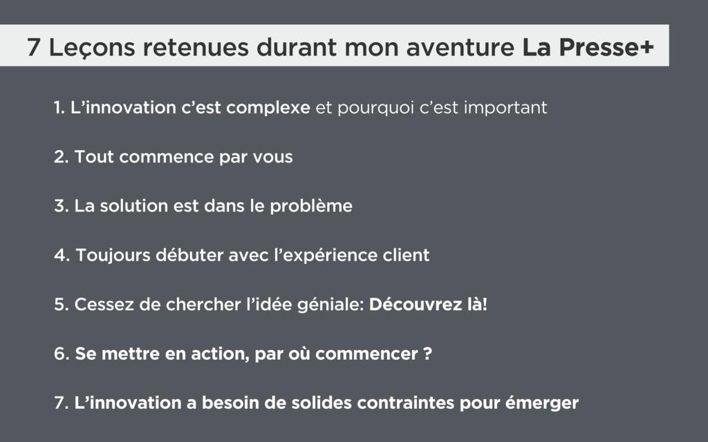 7 Leçons retenues durant mon aventure La Presse...