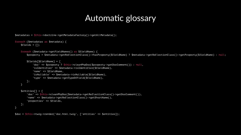 Automa'c glossary $metadatas = $this->doctrine-...