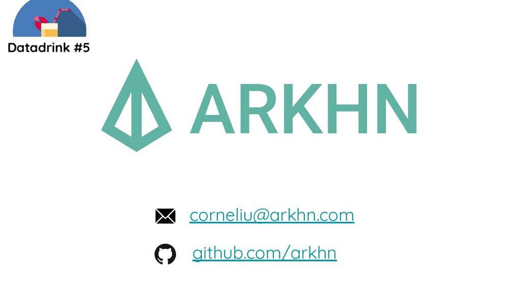 ARKHN Datadrink #5 corneliu@arkhn.com github.co...