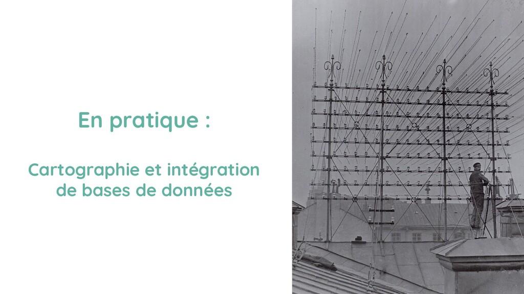 En pratique : Cartographie et intégration de ba...