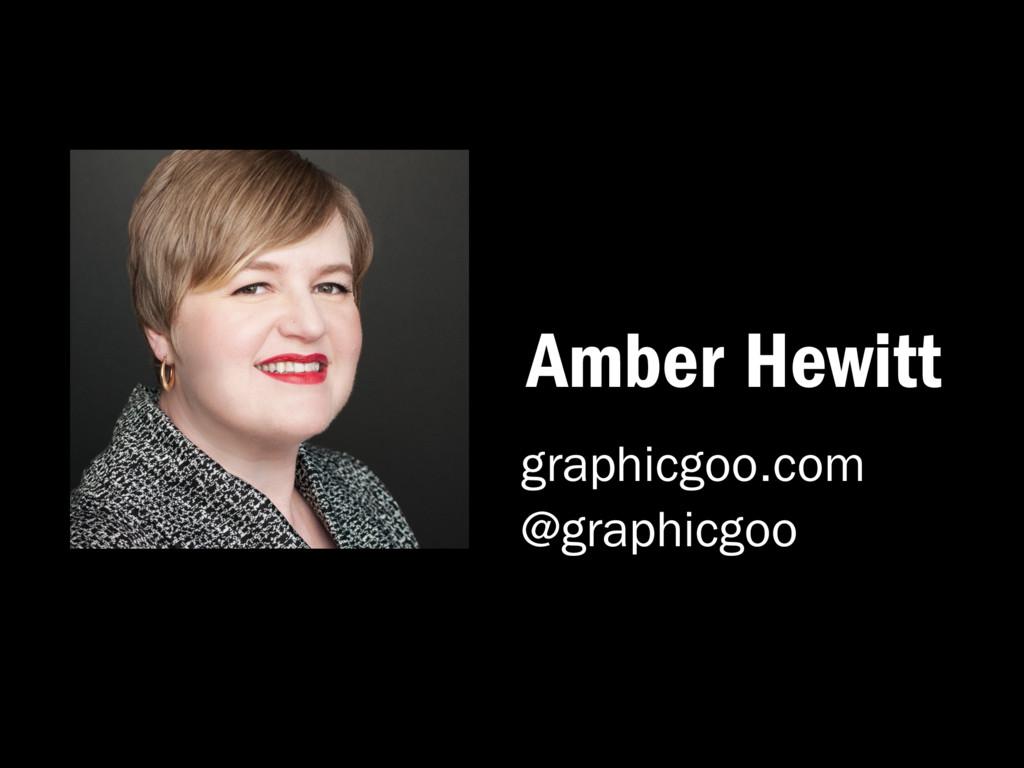 Amber Hewitt graphicgoo.com @graphicgoo