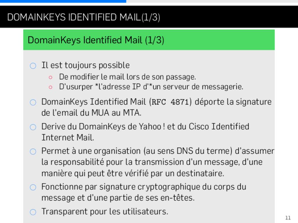 . . . DOMAINKEYS IDENTIFIED MAIL(1/3) DomainKey...