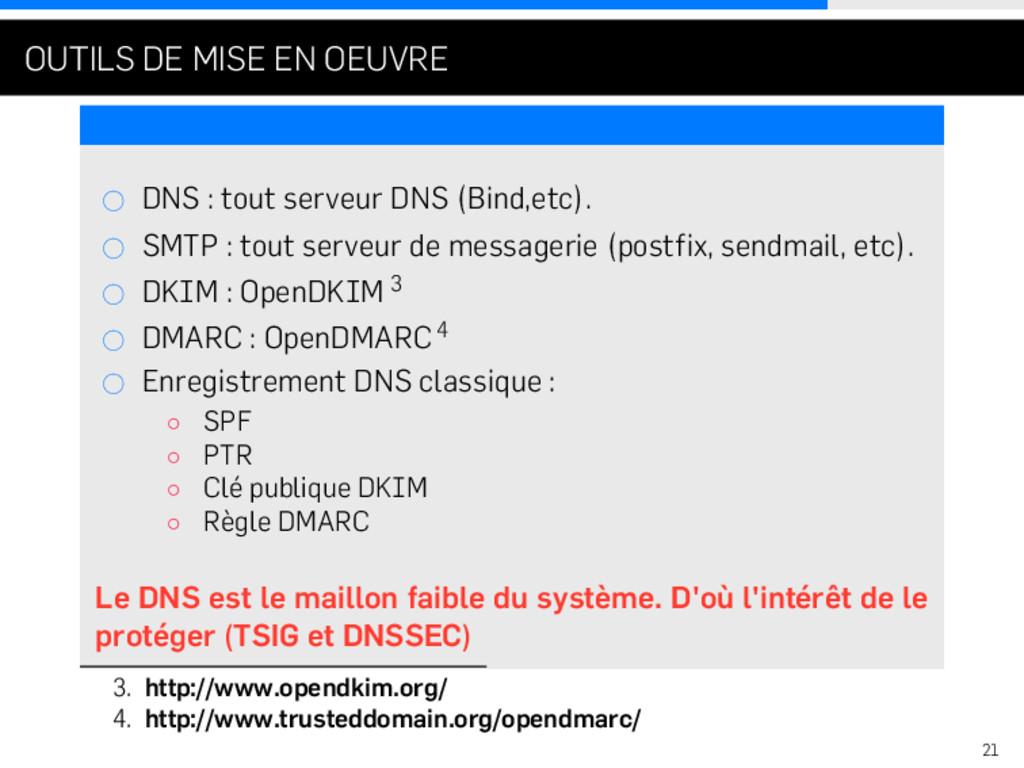 . . . OUTILS DE MISE EN OEUVRE DNS : tout serve...