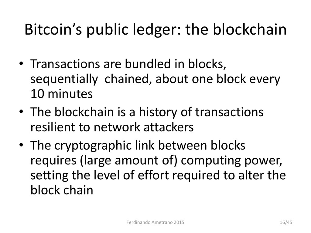 Bitcoin's public ledger: the blockchain • Trans...