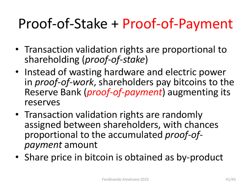 Proof-of-Stake + Proof-of-Payment • Transaction...