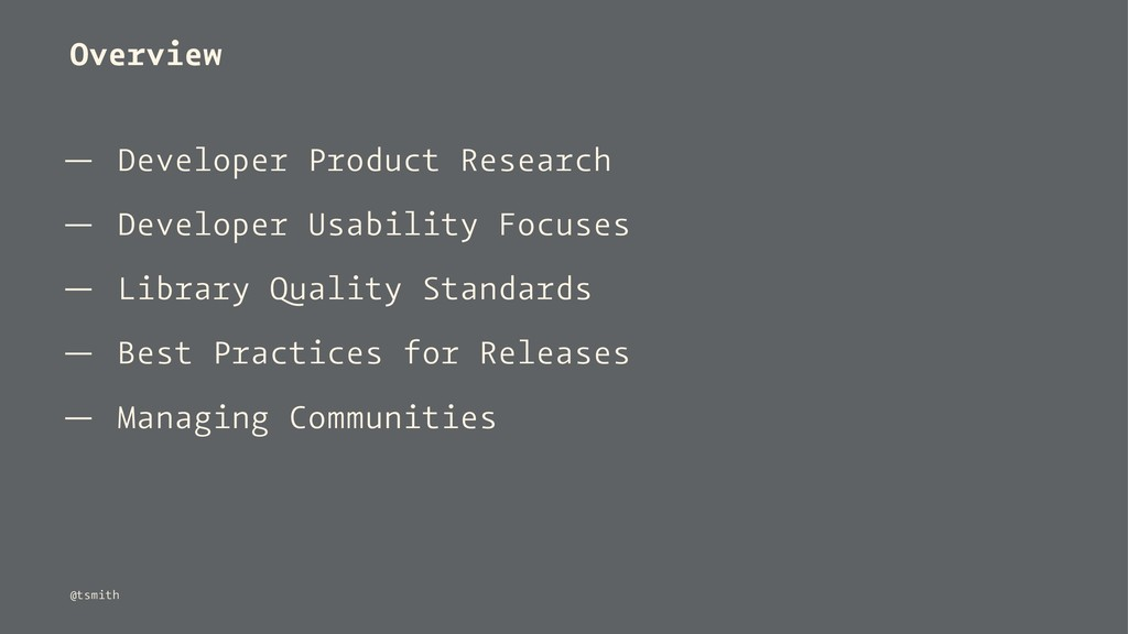 Overview — Developer Product Research — Develop...
