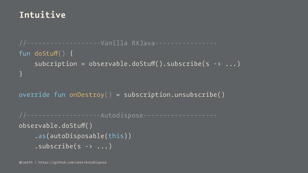 Intuitive //-------------------Vanilla RXJava--...